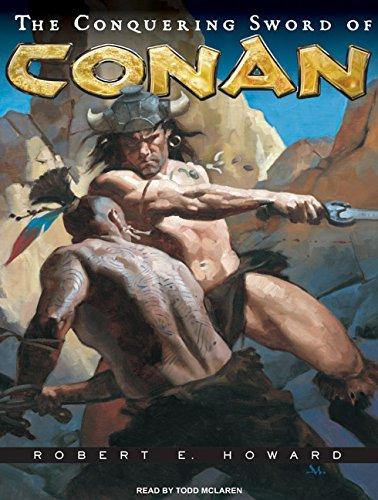 9781400162253: The Conquering Sword of Conan (Conan of Cimmeria)