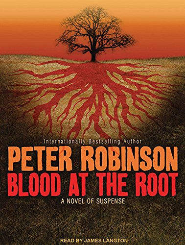 9781400162673: Blood at the Root: A Novel of Suspense (Inspector Banks)