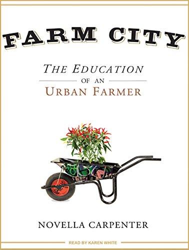 9781400162987: Farm City: The Education of an Urban Farmer