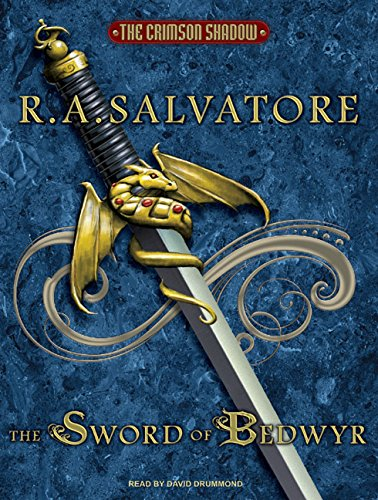 9781400163571: The Sword of Bedwyr (Crimson Shadow)