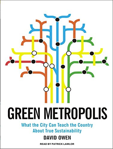 9781400163717: Green Metropolis: What the City Can Teach the Country About True Sustainability