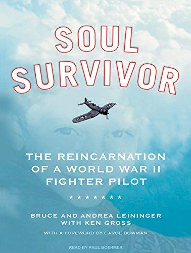 9781400163878: Soul Survivor: The Reincarnation of a World War II Fighter Pilot