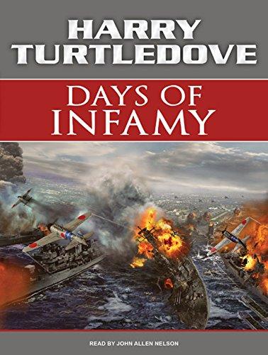 9781400163922: Days of Infamy: A Novel of Alternate History (Days of Infamy, 1)