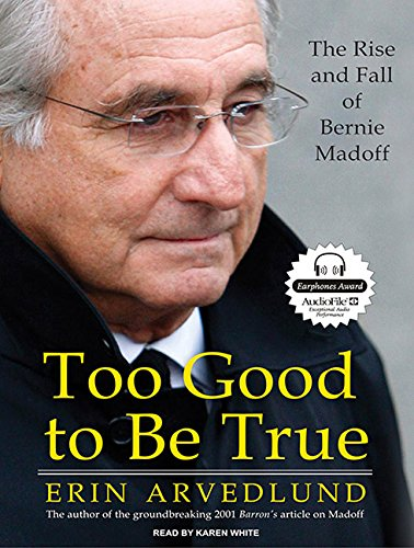 9781400164103: Too Good to Be True: The Rise and Fall of Bernie Madoff