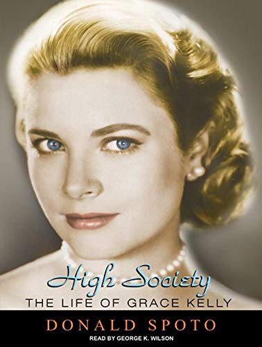 9781400165117: High Society: The Life of Grace Kelly