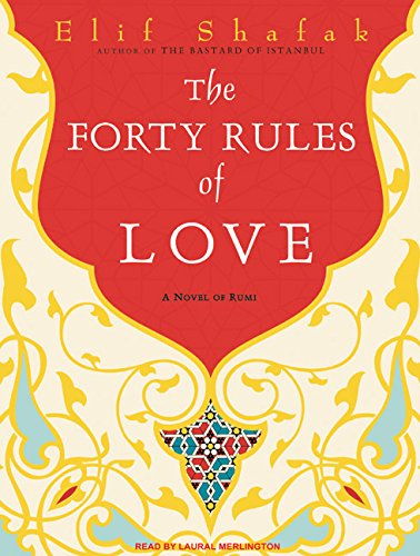 9781400165124: The Forty Rules of Love: A Novel of Rumi