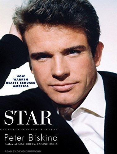 Star: How Warren Beatty Seduced America (1400165741) by Peter Biskind