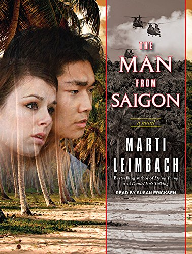 9781400166336: The Man from Saigon: A Novel