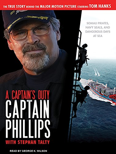 9781400166862: A Captain's Duty: Somali Pirates, Navy SEALs, and Dangerous Days at Sea