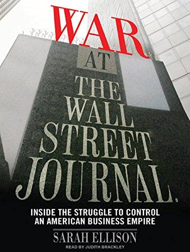 War at the Wall Street Journal: Ellison, Sarah