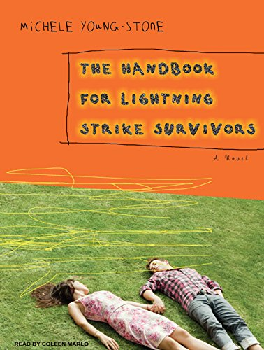 The Handbook for Lightning Strike Survivors: A Novel: Young-Stone, Michele