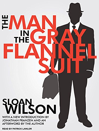 9781400168729: The Man in the Gray Flannel Suit