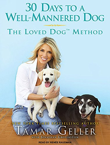 9781400168989: 30 Days to a Well-Mannered Dog: The Loved Dog Method
