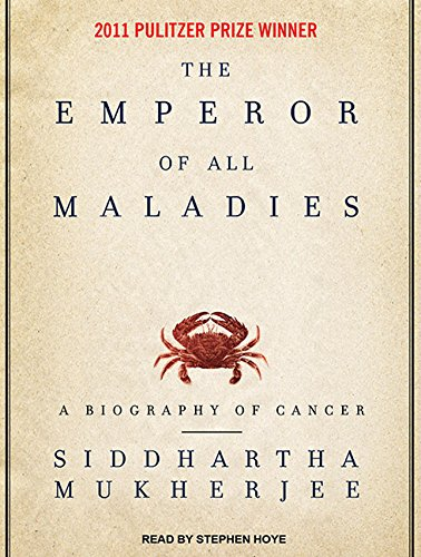 9781400169177: The Emperor of All Maladies: A Biography of Cancer