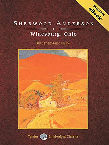 Winesburg, Ohio (Tantor Unabridged Classics) (1400169410) by Anderson, Sherwood
