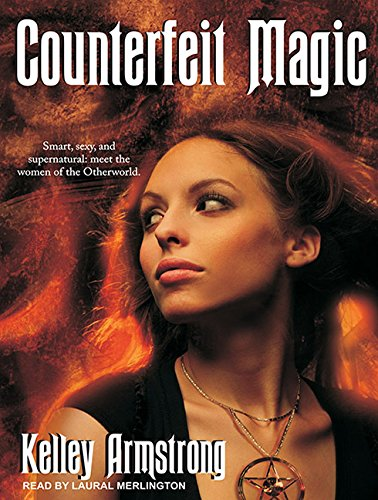 9781400169757: Counterfeit Magic (Otherworld)
