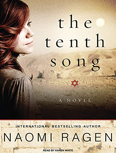 9781400169948: The Tenth Song: A Novel