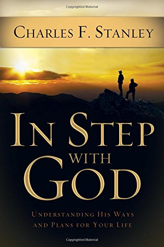 In Step With God: Understanding His Ways: Stanley, Dr. Charles
