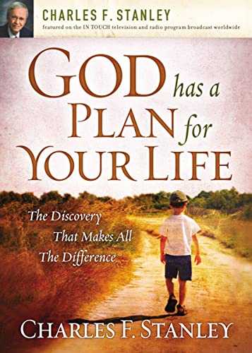 9781400200962: God Has a Plan for Your Life: The Discovery that Makes All the Difference