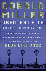 9781400202119: Donald Miller Greatest Hits (Three books in One)