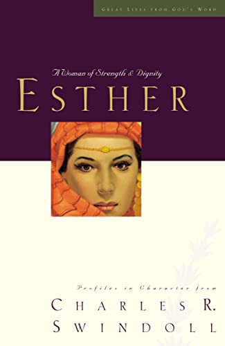 9781400202232: Esther: A Woman of Strength and Dignity (Great Lives Series)