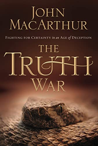 Truth War, The: Fighting for Certainty in an Age of Deception