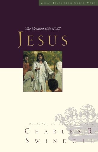 9781400202584: Jesus: The Greatest Life of All: 09 (Great Lives)