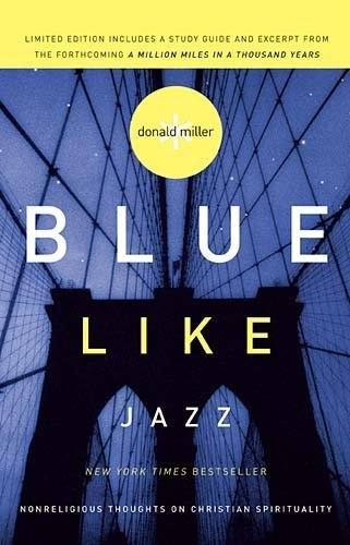 9781400202638: Blue Like Jazz (Limited Edition) by Donald Miller (2009) Paperback