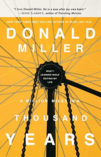 9781400202669: A Million Miles in a Thousand Years (International Edition): What I Learned While Editing My Life
