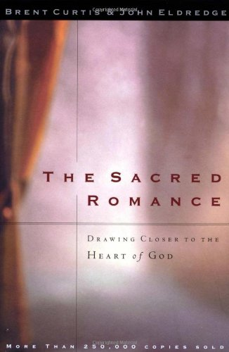 9781400202782: The Sacred Romance/Desire: Two Amazing Books In One Volume