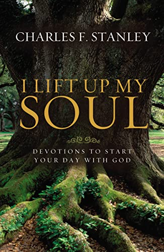 9781400202898: I Lift Up My Soul: Devotions to Start Your Day with God