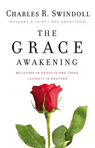 9781400202935: The Grace Awakening: Believing in grace is one thing. Living it is another.