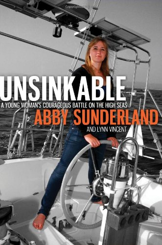9781400203086: Unsinkable - A Young Woman's Courageous Battle on the High Seas