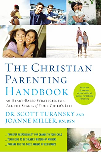 9781400205196: The Christian Parenting Handbook: 50 Heart-Based Strategies for All the Stages of Your Child's Life