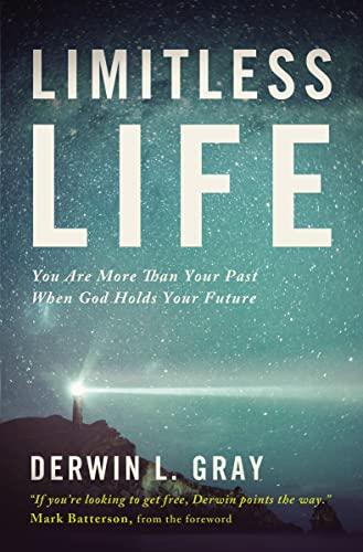 9781400205363: Limitless Life: You Are More Than Your Past When God Holds Your Future