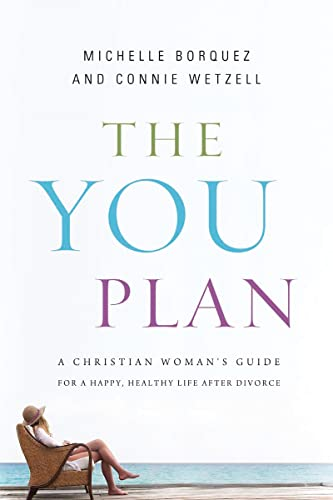 9781400205516: The YOU Plan: A Christian Woman's Guide for a Happy, Healthy Life After Divorce