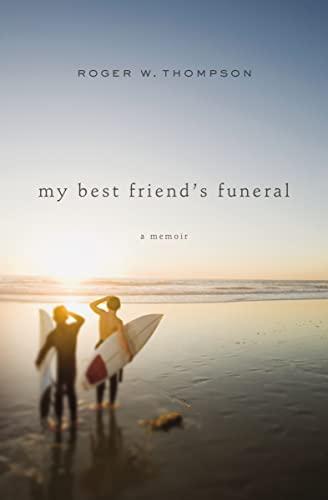 9781400206131: My Best Friend's Funeral