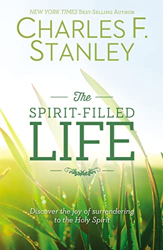 9781400206155: The Spirit-Filled Life: Discover the Joy of Surrendering to the Holy Spirit