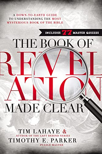 9781400206186: The Book of Revelation Made Clear: A Down-to-Earth Guide to Understanding the Most Mysterious Book of the Bible