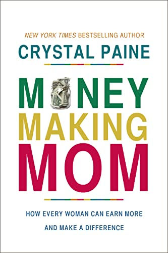 MONEY-MAKING MOM: Paine Crystal