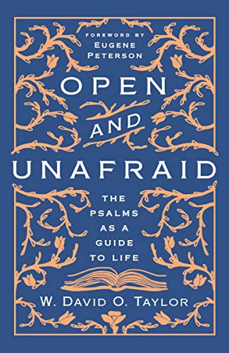 Book Cover: Open and Unafraid: The Psalms as a Guide to Life