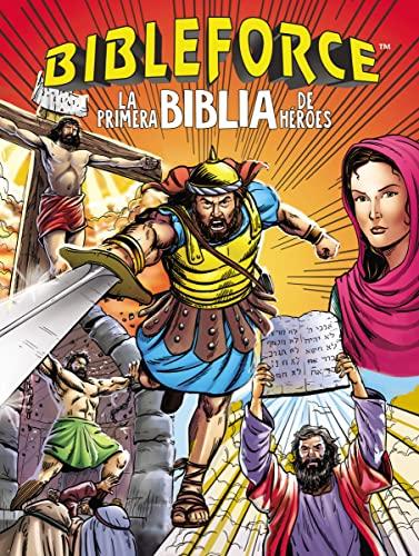 BIBLEFORCE: LA PRIMERA BIBLIA DE HEROES