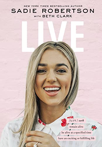 Book Cover: Live: Remain Alive, Be Alive at a Specified Time, Have an Exciting or Fulfilling Life
