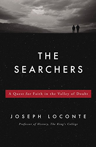 9781400274826: The Searchers: A Quest for Faith in the Valley of Doubt