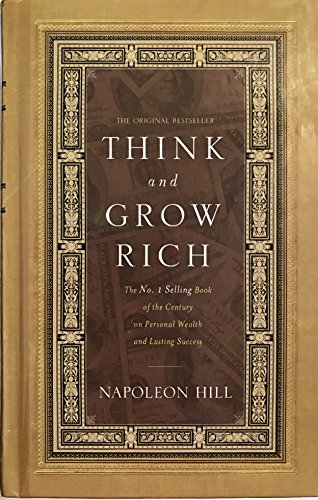 Think and Grow Rich: Napoleon Hill