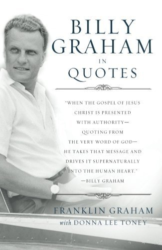 9781400276813: Billy Graham in Quotes