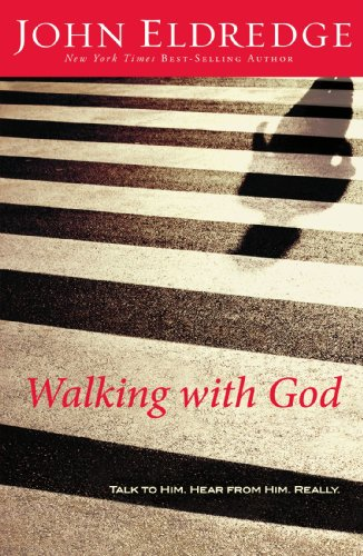 9781400280056: Walking With God: Talk to Him. Hear from Him Really