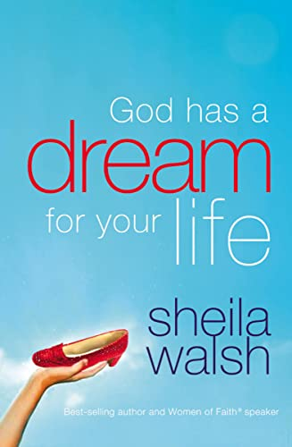 God Has a Dream for Your Life (1400280354) by Sheila Walsh