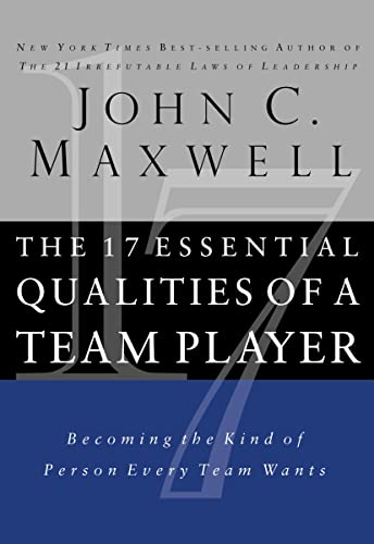 9781400280551: The 17 Essential Qualities of a Team Player (Internation Edition): Becoming the Kind of Person Every Team Wants