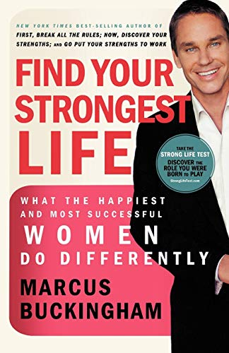 9781400280780: Find Your Strongest Life: What the Happiest and Most Successful Women Do Differently